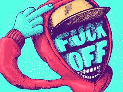 Fuck Off illustration typography fuck off