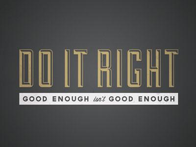 Do it right print