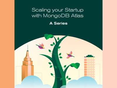 Scaling your startup mongodb growth city plant grow birds startup