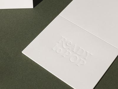 Ready To Pop | Stationery print notecard stationery blind emboss typography identity branding