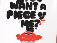I Heart Pies - You Want a Piece of Me T-Shirt