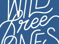 Wild Free Ones