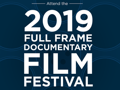 2019 Full Frame Film Festival banner event film