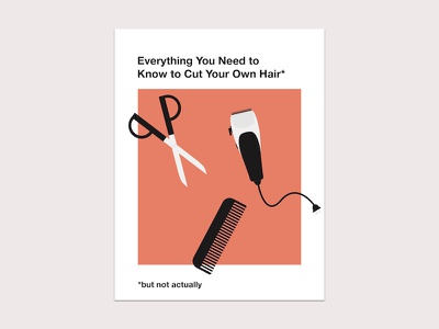 Everything You Need to Know to Cut Your Own Hair illustration cover book haircuts