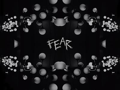 Fear fear