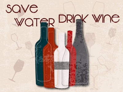 save water drink wine wine bottle wine poster design poster illustration