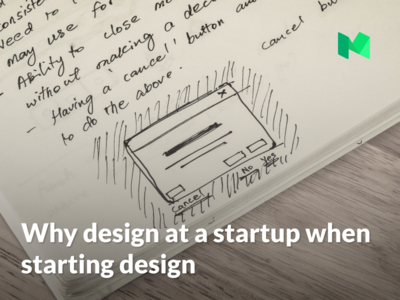 Why design at a startup when starting design