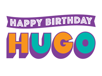 My Birthday Boy hugo orange teal purple happy birthday