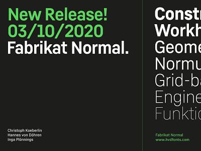 New Release! Fabrikat Normal. hvdfonts hvd fabrikat typography constructed construction sans serif sans sanserif font typedesign type typeface