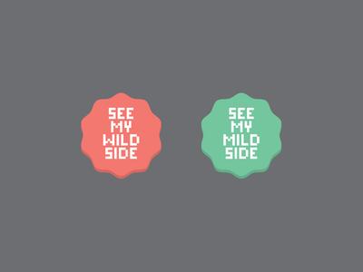Wild Side/Mild Side