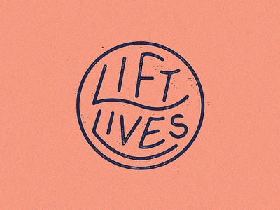 Lift Lives type stamp badge
