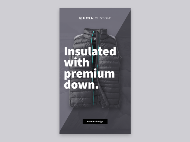 Insulated with premium down. vest branding apparel touchscreen ui ux product design kiosk