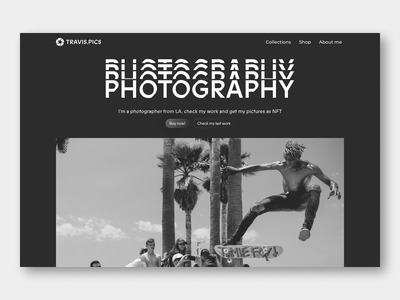 Minimal Hero Section - Web design for photography shop white black skating skate collections black and white photography check my last work buy now pic shopify store shop