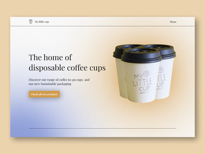 Cups - Web design - Hero section - minimal design coffee shop coffee coffee cup minimalist aurora minimal branding app web design hero section ui design design ui ux