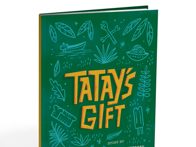 Tatay's Gift Now Available!  book children philippines leaves jungle jeepney bread book cover