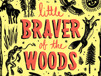 Little Braver of the Woods Tees