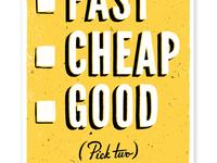 Fast Good Cheap