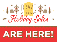 2015 Brave Outpost Holiday Sales