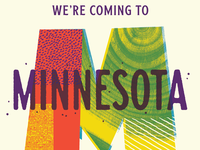 We're coming to Minnesota