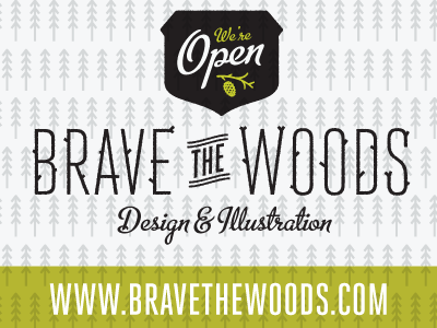 Brave the Woods is open brave the woods branding illustration design studio freelance business website web design