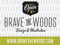 Brave the Woods is open