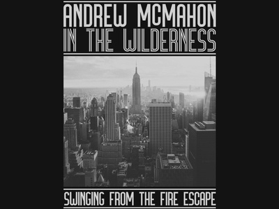 Andrew McMahon in the Wilderness / NYC Cityscape