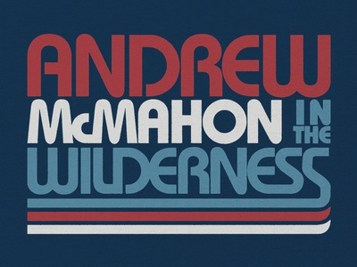 Andrew McMahon in the Wilderness / July 4th T-Shirt typography independence day 4th of july july 4th vintage retro t-shirt music merch type apparel andrew mcmahon