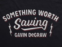 Gavin DeGraw / Something Worth Sharing