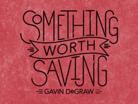Gavin DeGraw / Custom Lettered Lyric T-Shirt