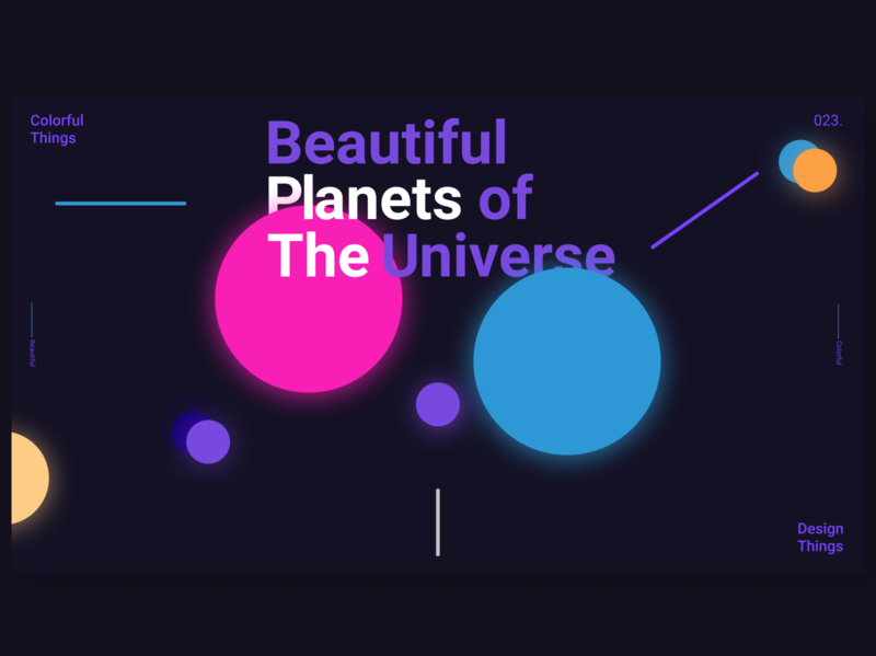 Beautiful blanets of the universe typography shadows gradients design colors colorful