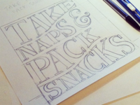 Take Naps & Pack Snacks