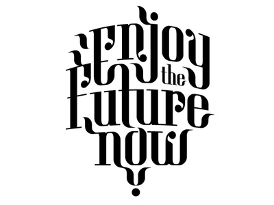 Enjoy the future now logo black and white design