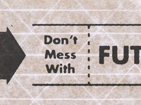 Don't Mess With Futura Bold
