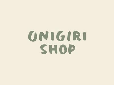 Onigiri Shop typography logo branding restaurant balls rice japanese shop onigiri