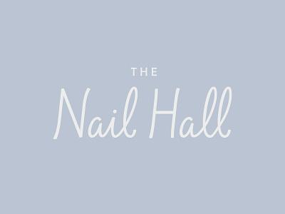 Nail Hall typography script pedicure manicure nails branding logo nail salon nail hall