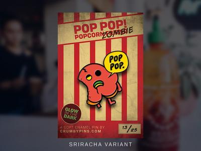 Dribbble Zombie Pop Sriracha
