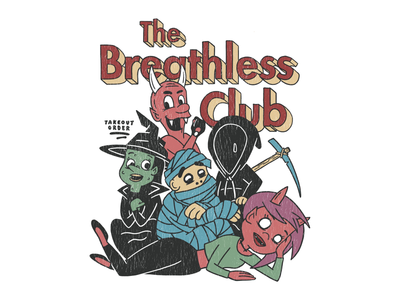 The Breathless Club lowbrowart lowbrow procreate character design illustration devil mummy grim reaper witch demon the breakfast club