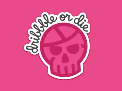 Dribble or Die Sticker