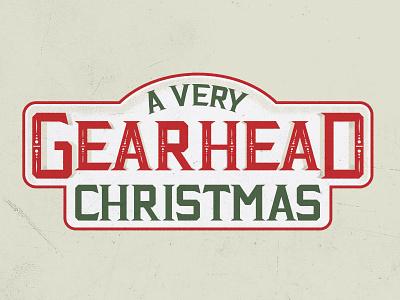 A Very Gearhead Christmas hand lettering custom type logo email christmas gearhead
