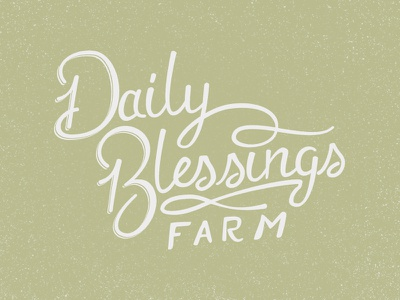 Daily Blessings Farm whole foods yeti hand hand lettering hand drawn hand-drawn logo typography type blessing farm
