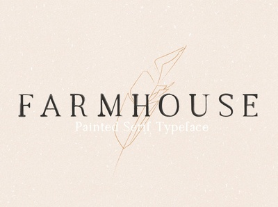 Farmhouse - Painted Serif Font