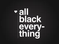 All Black Everything teaser