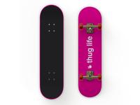 Thug Life Skate Deck