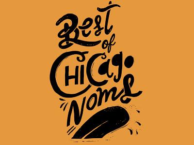 Best of Chicago Noms best of noms food lettering lettering hand-lettering digital illustration handlettering