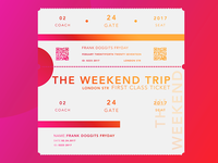 Posters and Gradients ~ The Weekend Trip (Ticket)