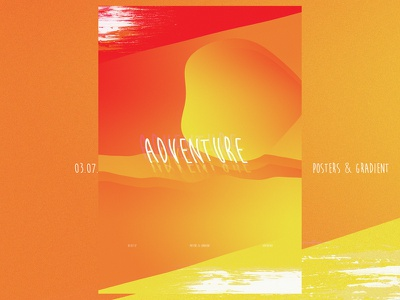 Posters and Gradients ~ Adventure typography poster photoshop gradients design