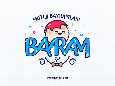 Bayram (Eid) one design design one word word sp sweet holiday bayram