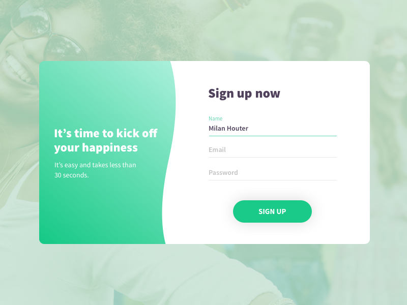 Time to kick off your happiness green registration register sign up modal form sign up form sign up happyness