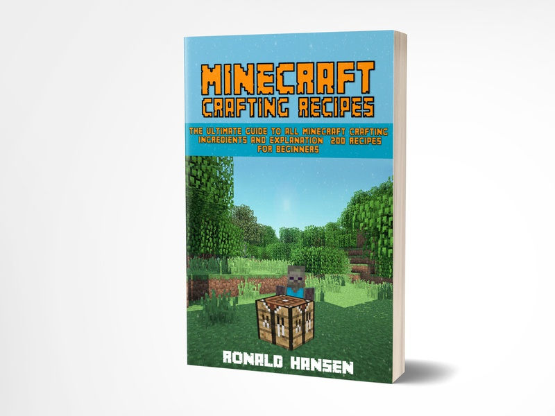 Minecraft Crafting Recipes selfpublishing books minecraft crafting recipes minecraft fiverrpro booking fiverr fiverr design fiverrgigs fiverrs fiverrbook fiverr.com ebookcover kindlecover ebook kindle bookcoverdesign bookcover book
