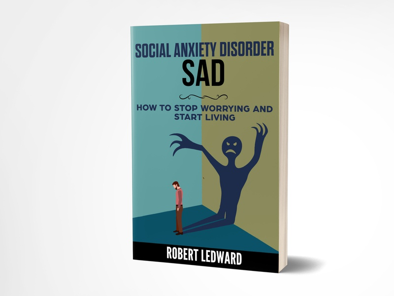 Social Anxiety Disorder Sad booking selfpublishing selfpublisher kindlecover social anxiety fiverr.com fiverr book cover design adobe photoshop book cover graphicdesign kdp amazon ebook kindle bookcoverdesigner bookcoverdesign bookcover book